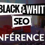 Black & White SEO 2016 – Sous le signe de l'humilité