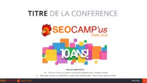 Première slide de la présentation : SEO de la stratégie à la pratique. Conférence SEO Campus Paris Mars 2018